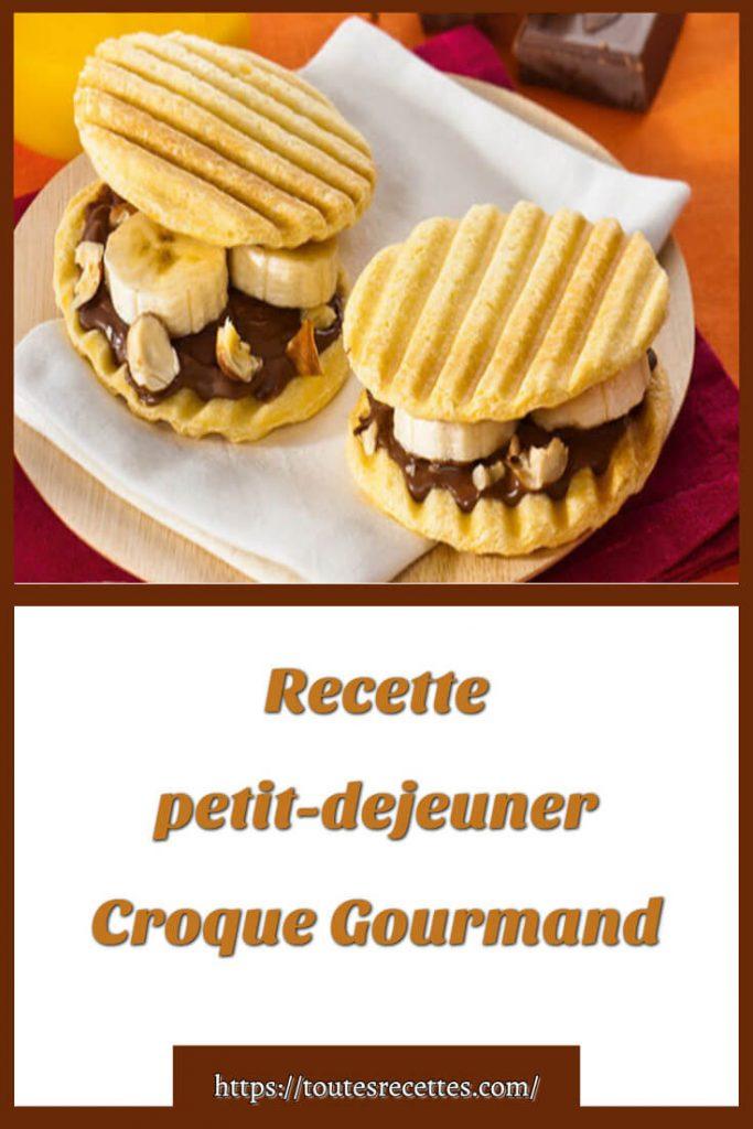 Comment préparer le Croque Gourmand au chocolat et banane