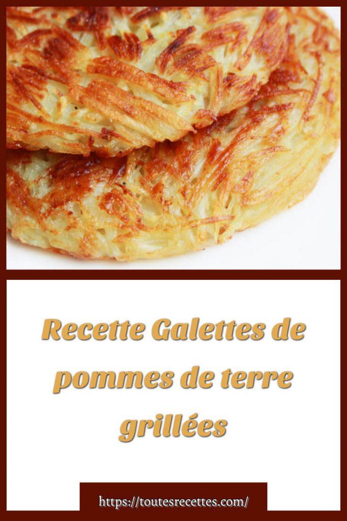 Comment préparer les Galettes de pommes de terre râpées grillées
