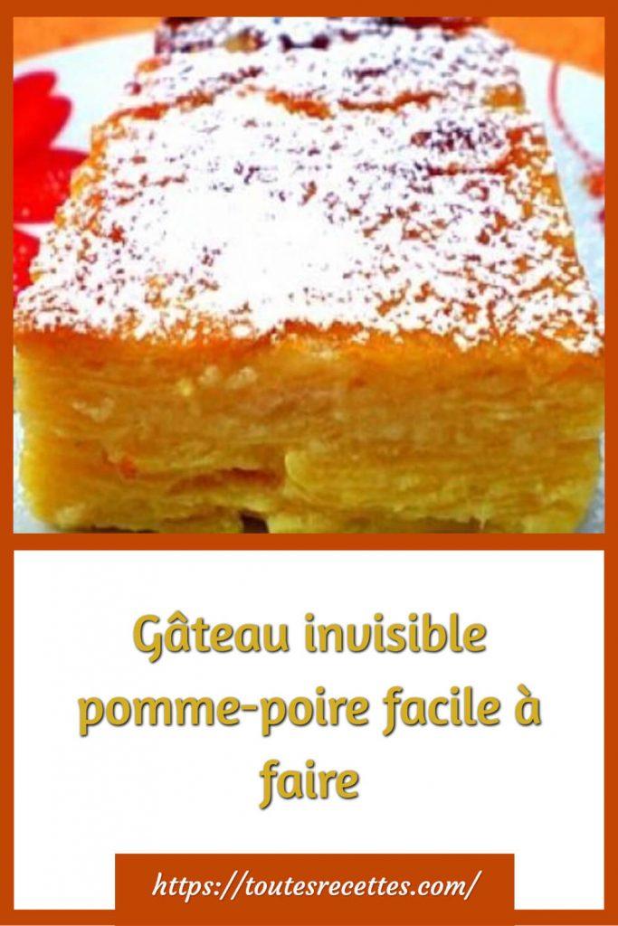 Comment préparer le Gâteau invisible pomme-poire facile à faire