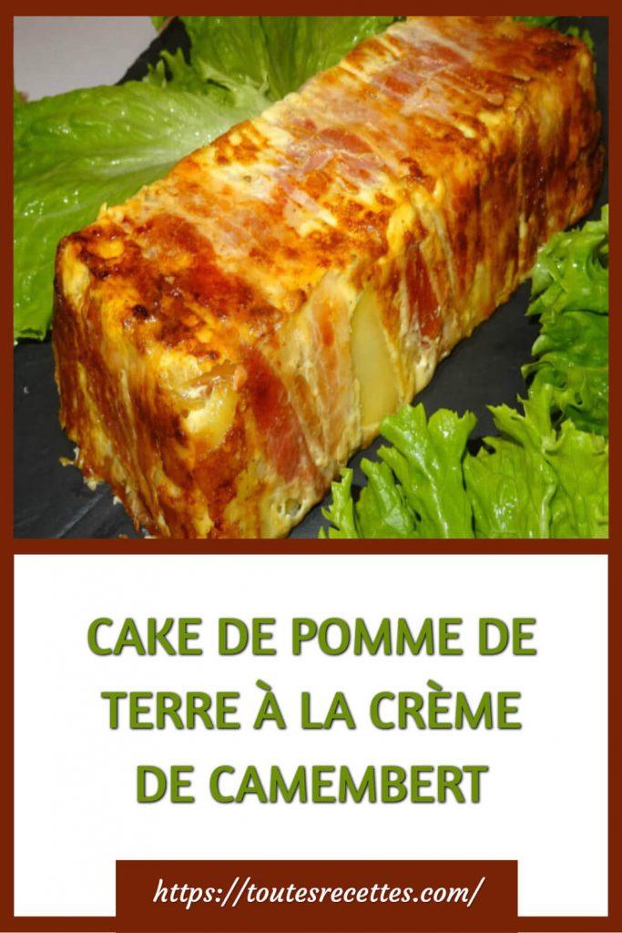 Comment préparer le CAKE DE POMME DE TERRE À LA CRÈME DE CAMEMBERT
