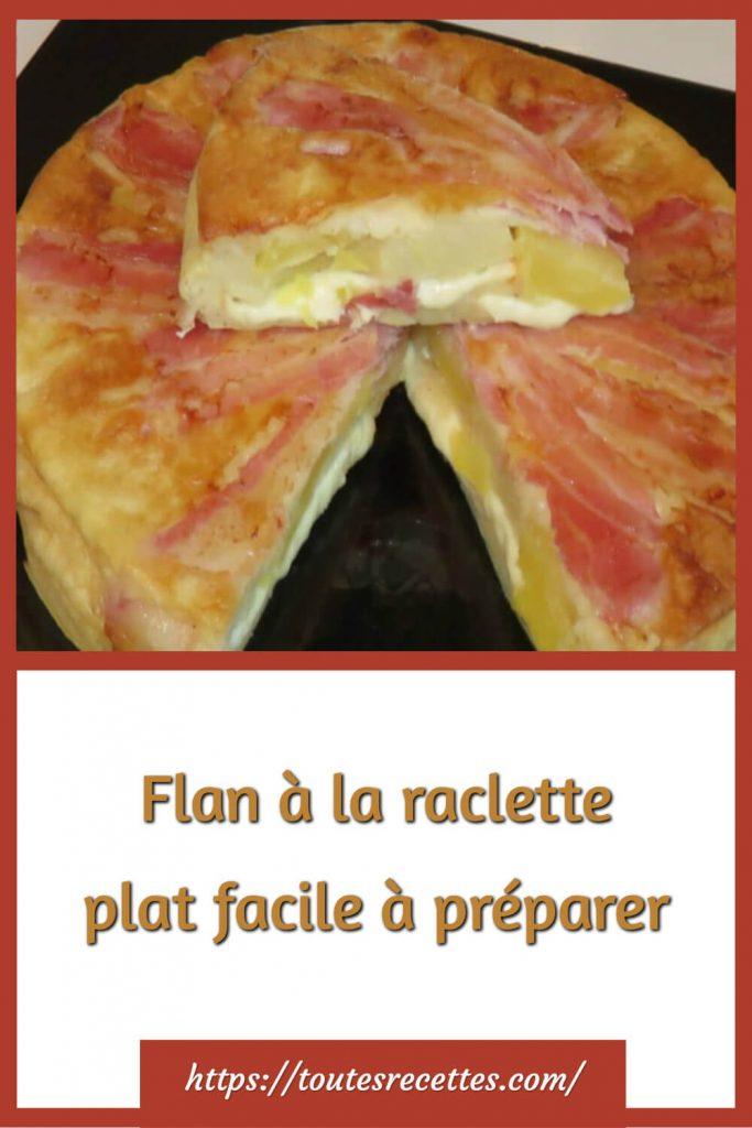 Comment préparer le Flan à la raclette