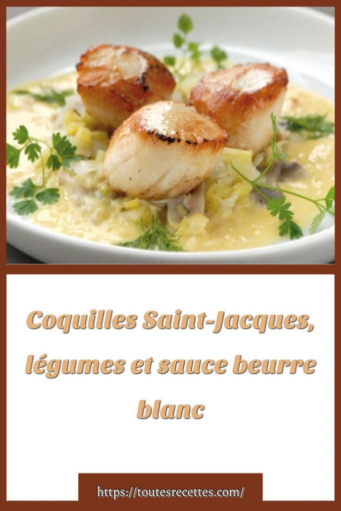 Comment préparer les Coquilles Saint-Jacques, légumes et sauce beurre blanc