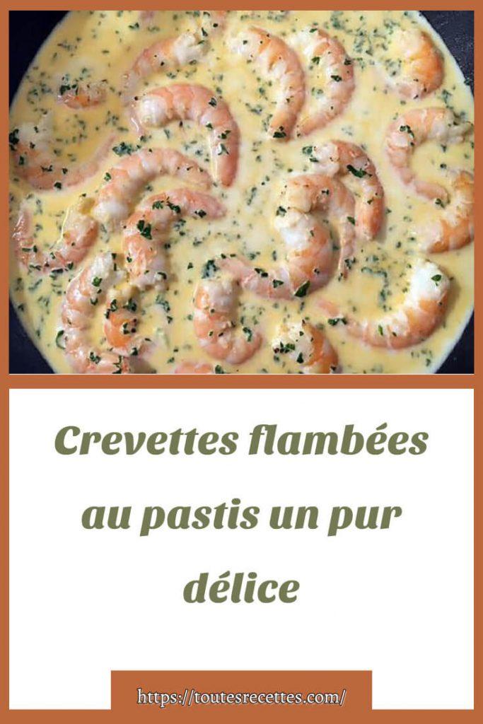 Comment préparer les Crevettes flambées au pastis