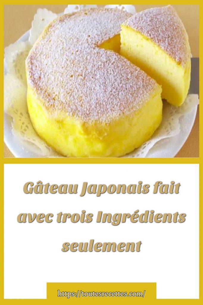 Comment préparer le Gâteau Japonais