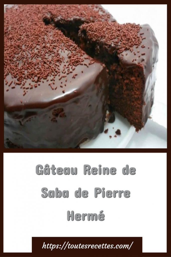 Comment préparer le Gâteau Reine de Saba de Pierre Hermé