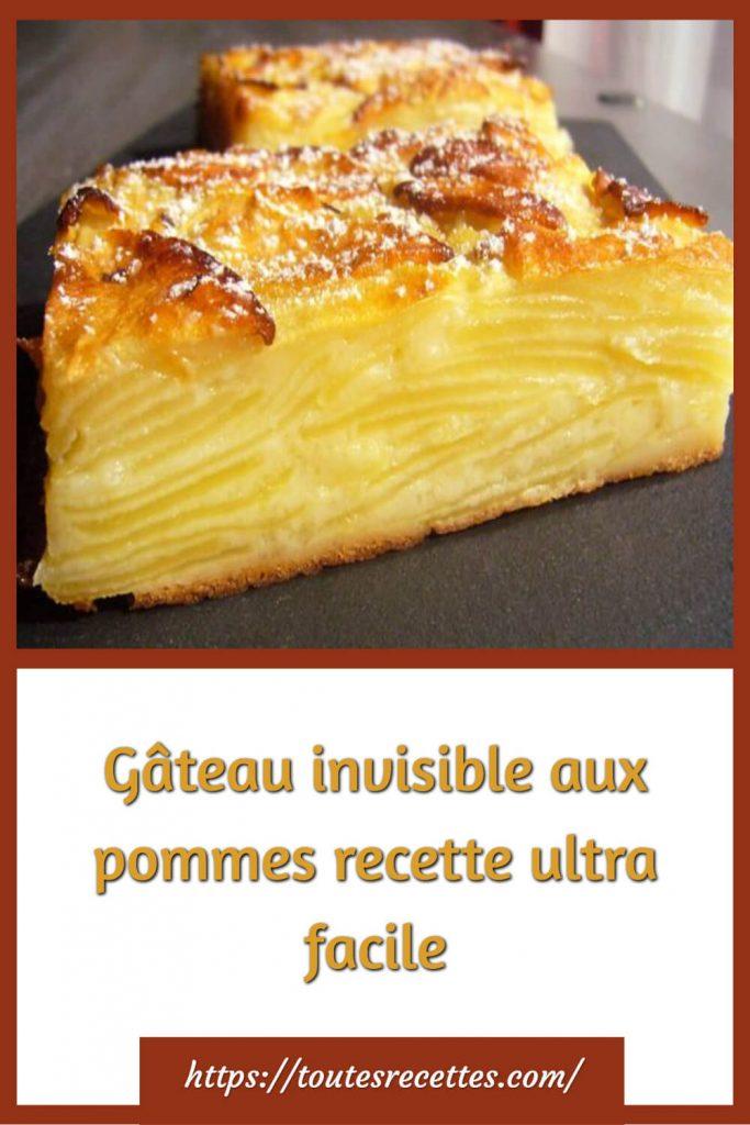 Comment préparer le gâteau invisible aux pommes