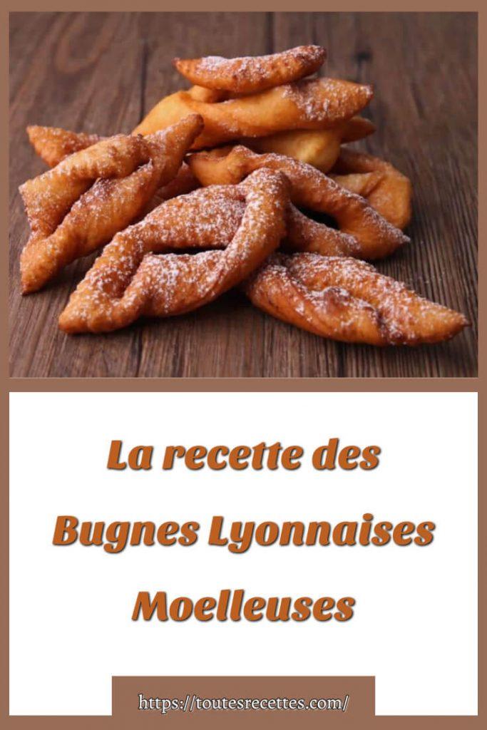 Comment préparer La recette des Bugnes Lyonnaises Moelleuses