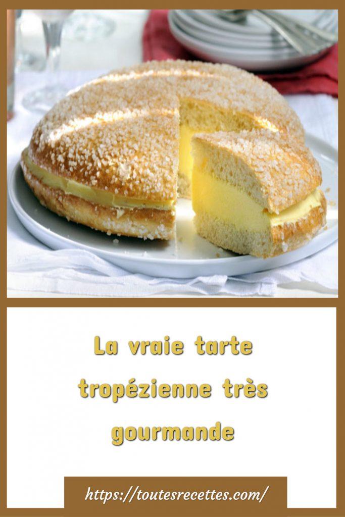 Comment préparer la La vraie tarte tropézienne