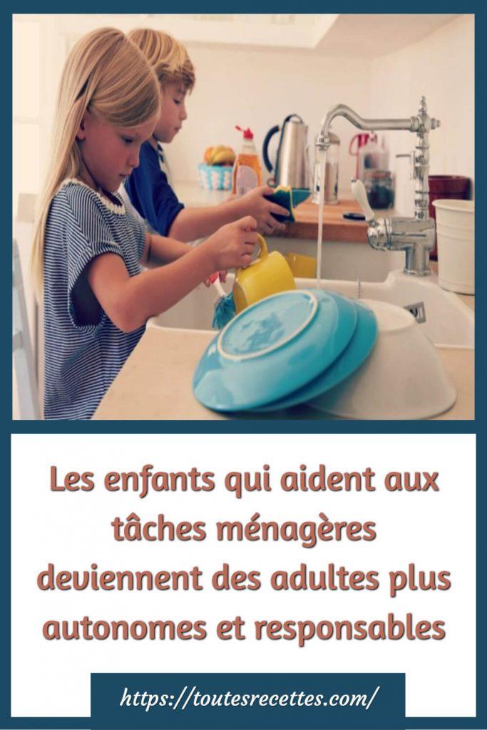 Les enfants qui aident aux tâches ménagères deviennent des adultes plus autonomes et responsables