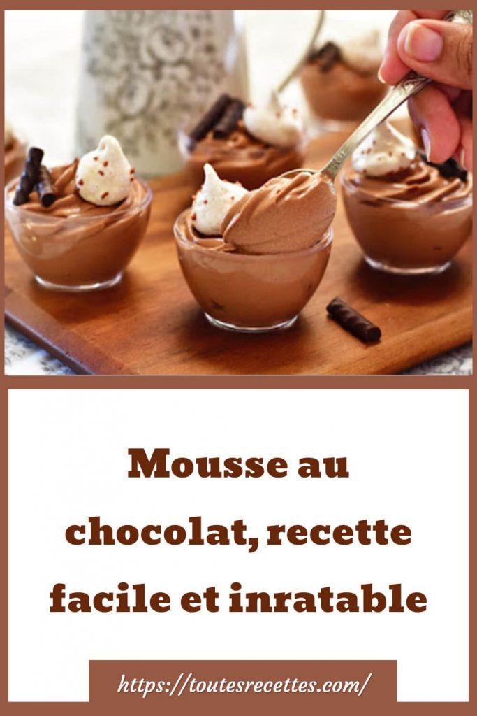 Comment préparer la Mousse au chocolat, recette facile et inratable