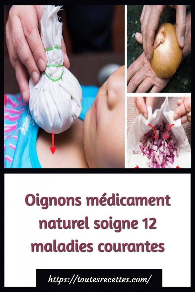 Oignons médicament naturel soigne 12 maladies courantes