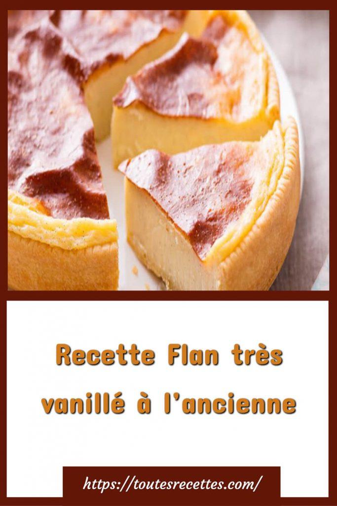 Comment préparer le Flan très vanillé à l'ancienne
