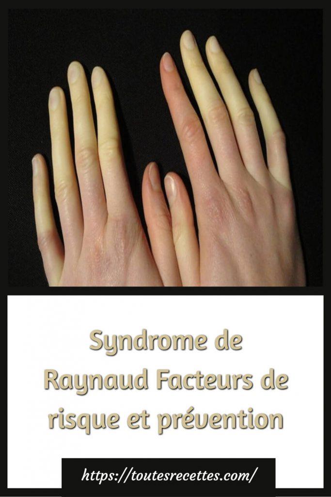 Maladie de Raynaud: Symptômes