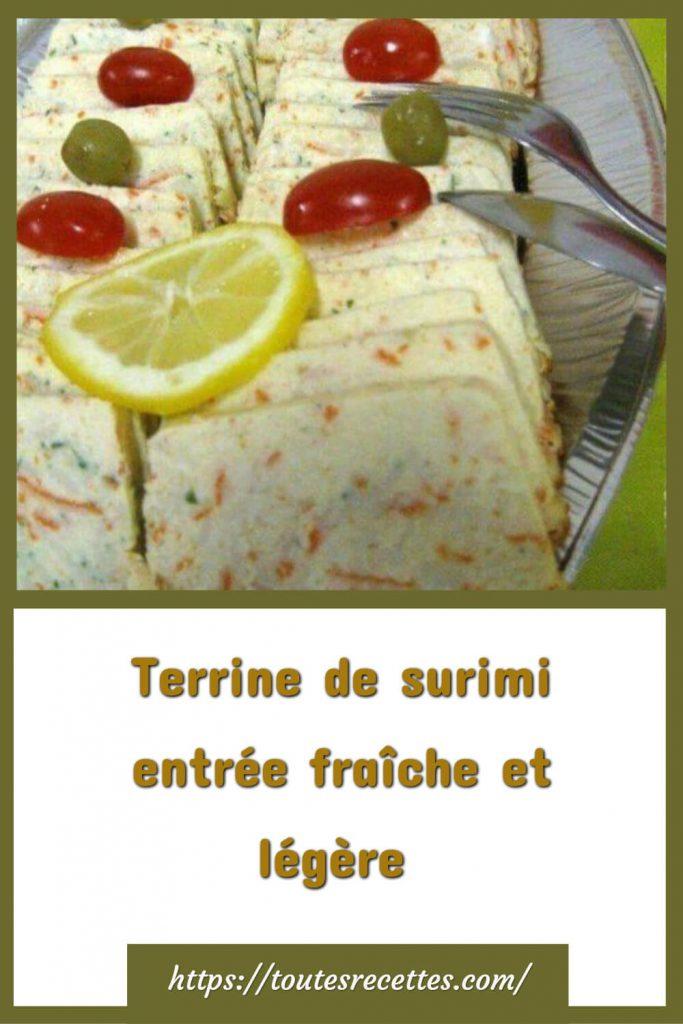 Comment préparer la Terrine de surimi entrée fraîche et légère