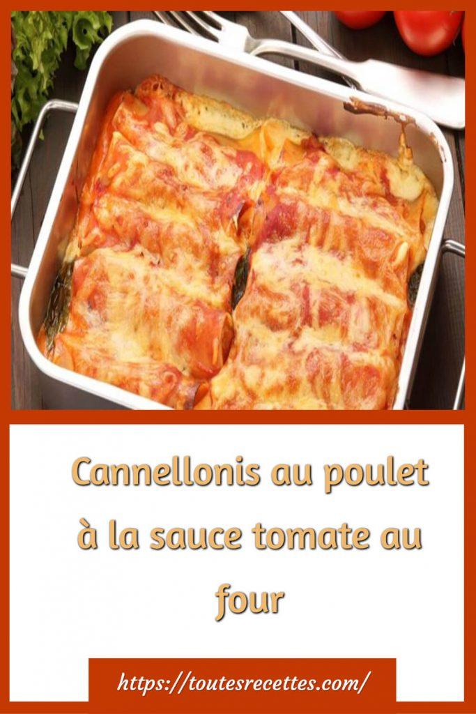 Comment préparer les Cannellonis au poulet à la sauce tomate au four