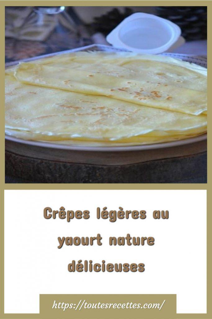 Comment préparer Crêpes légères au yaourt nature