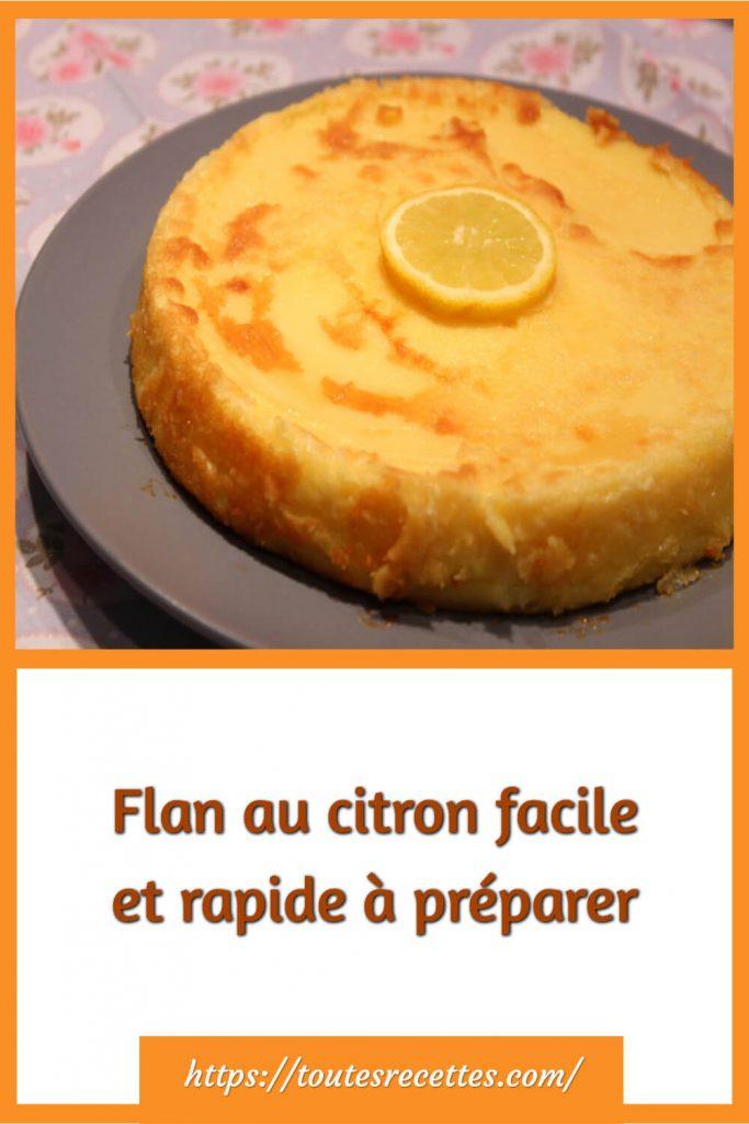 Comment préparer le Flan au citron