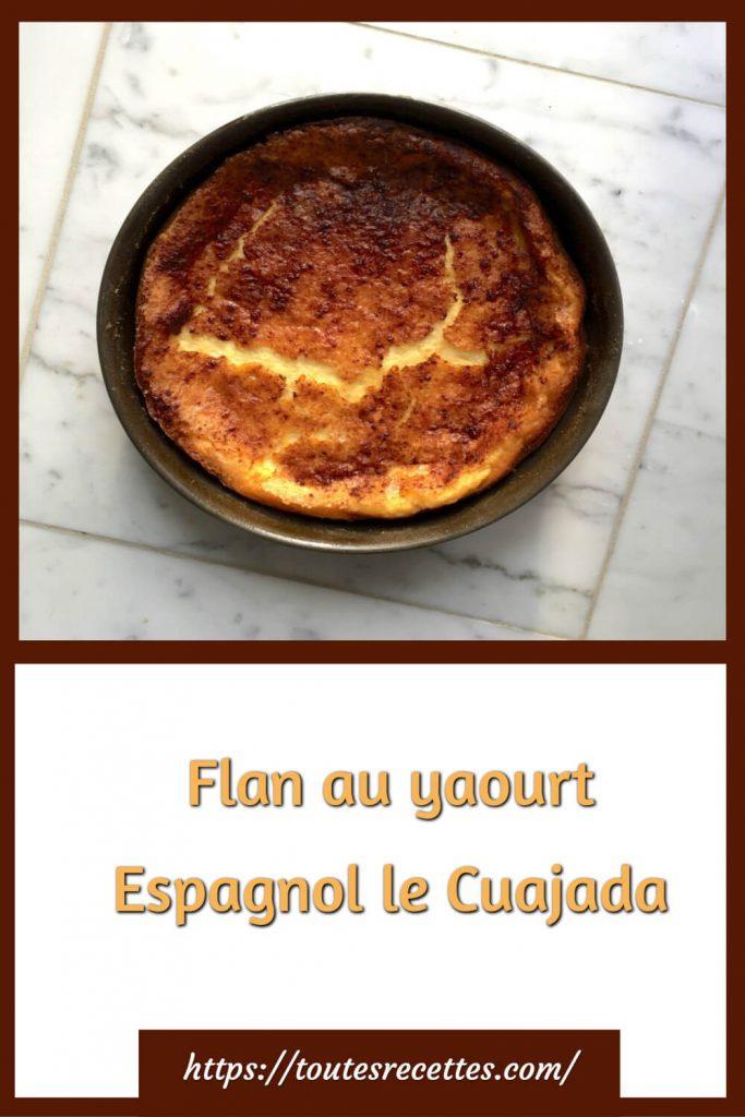 Comment préparer le Flan au yaourt Espagnol le Cuajada
