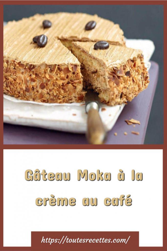 Comment préparer le Gâteau Moka à la crème au café