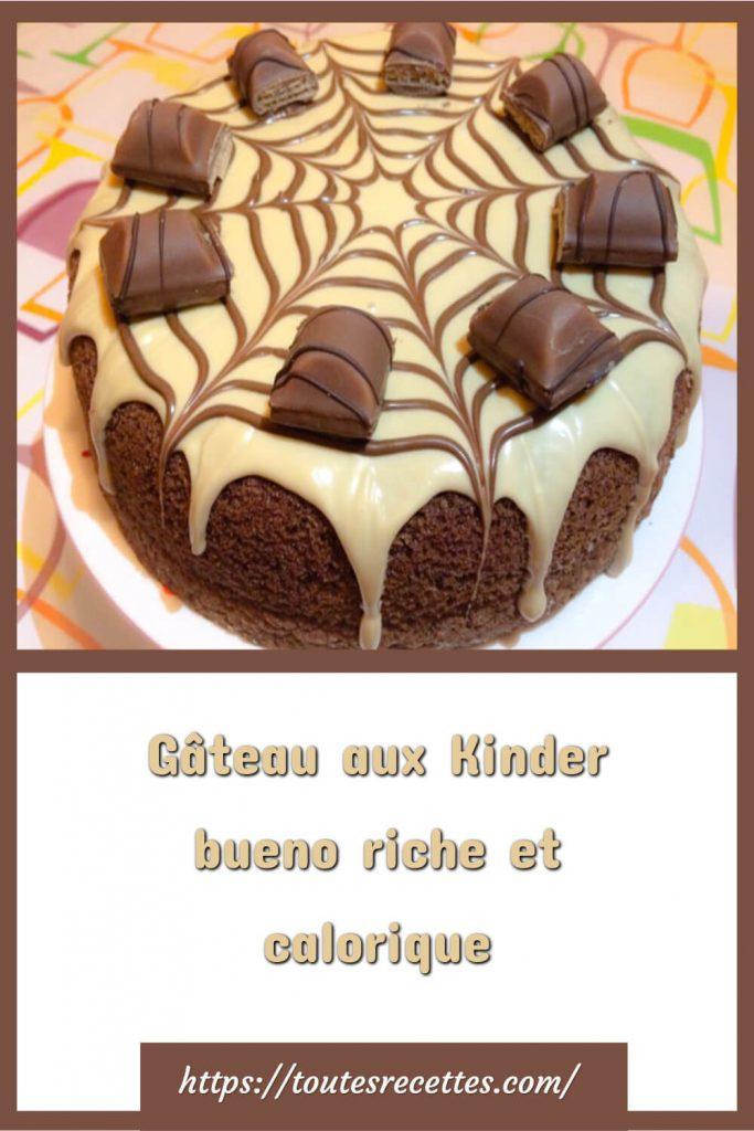 Comment préparer le Gâteau aux Kinder bueno
