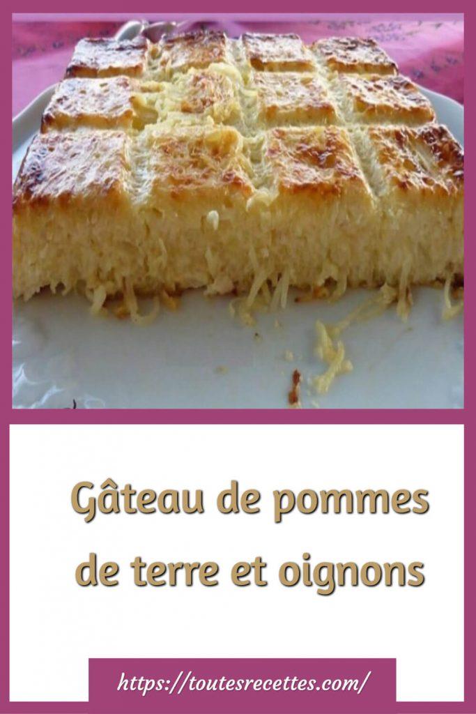 Comment préparer le Gâteau de pommes de terre et oignons