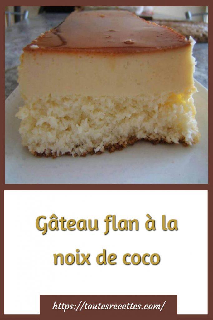 Comment préparer le Gâteau flan à la noix de coco