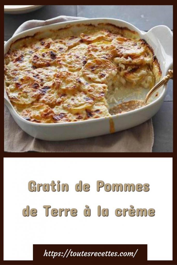 Comment préparer le Gratin de Pommes de Terre à la crème