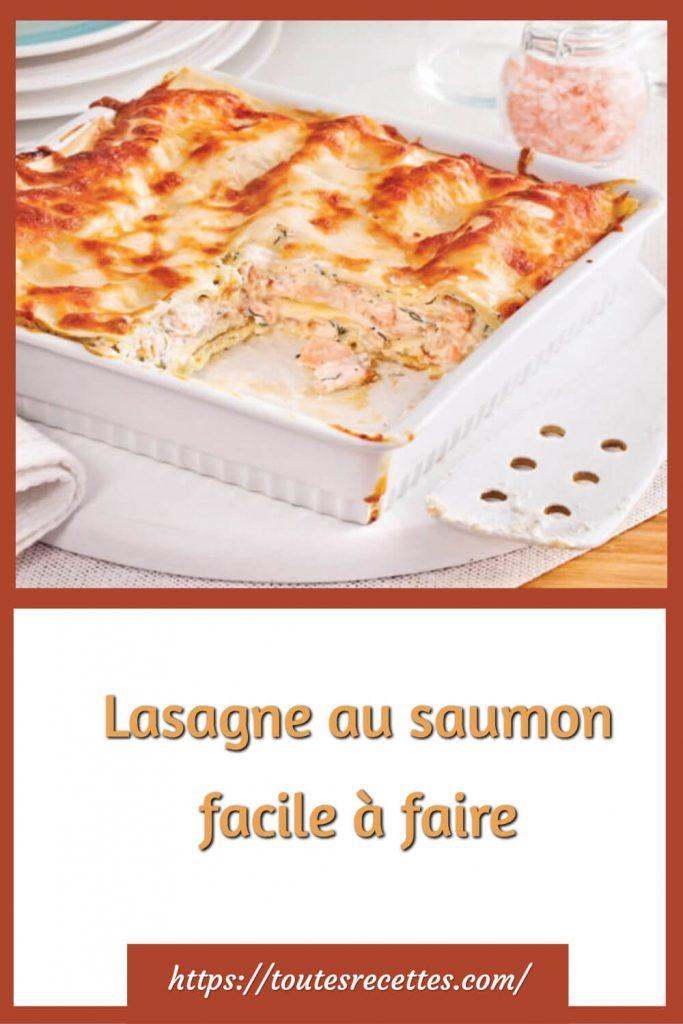 Comment préparer la Lasagne au saumon facile