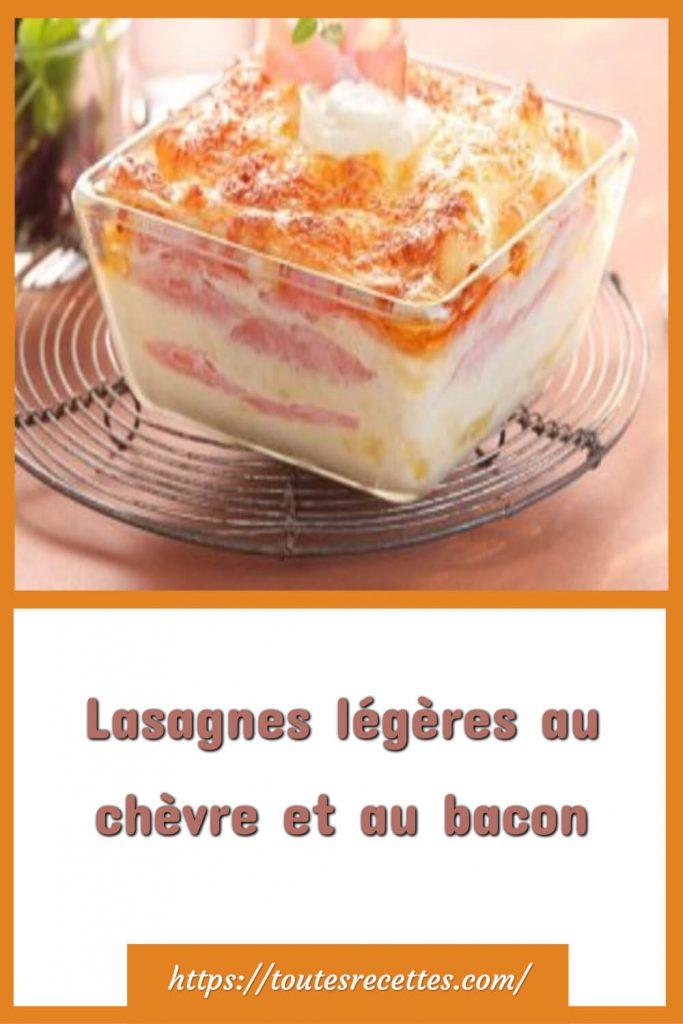 Comment préparer les Lasagnes légères au chèvre et au bacon