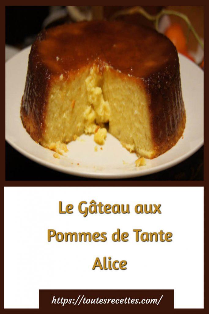 Comment préparer le Le Gâteau aux Pommes de Tante Alice
