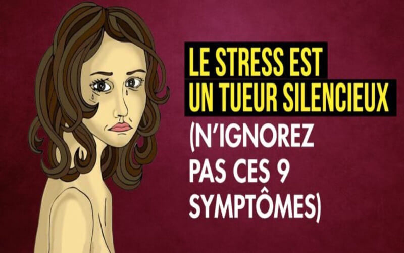 Le stress est un tueur silencieux n'ignorez pas ces 9 symptômes