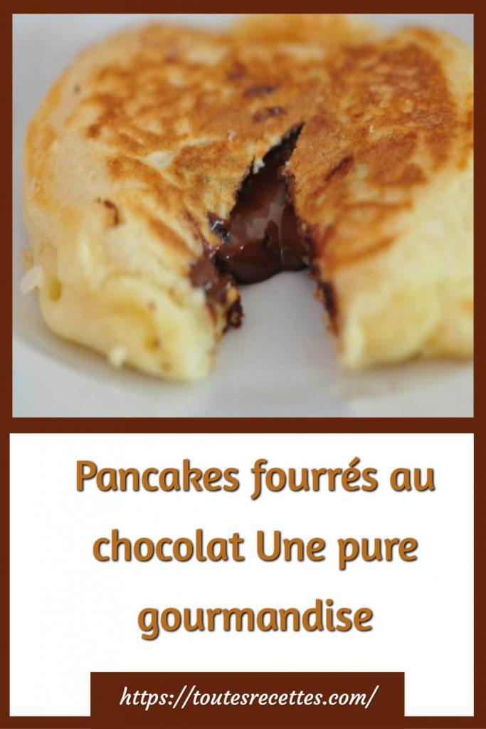 Comment préparer les Pancakes fourrés au chocolat