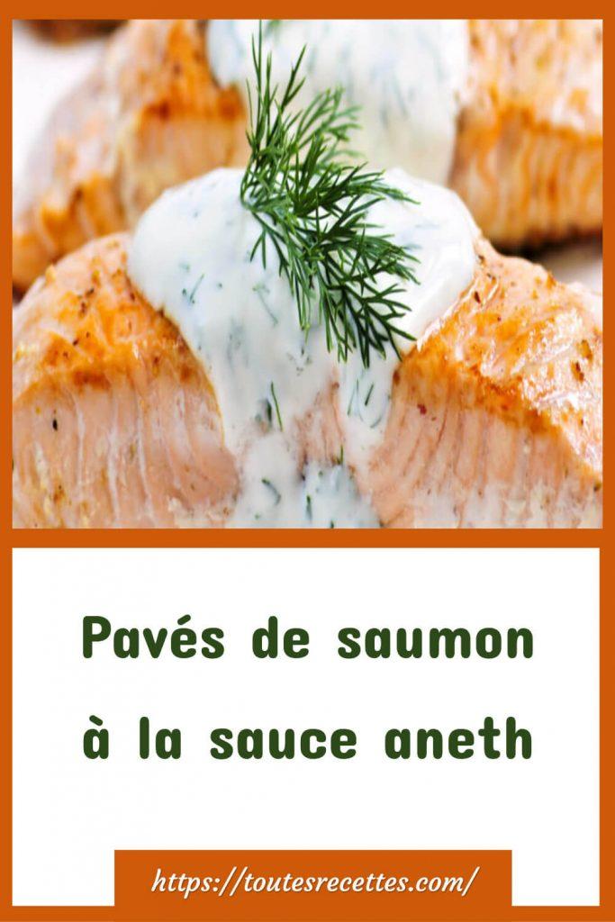 Comment préparer les Pavés de saumon à la sauce aneth