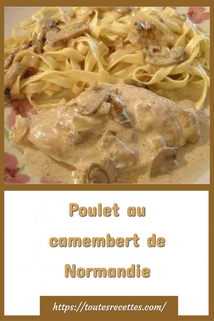 Comment préparer le Poulet au camembert de Normandie