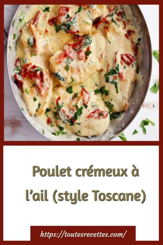 Comment préparer le Poulet crémeux à l'ail (style Toscane)