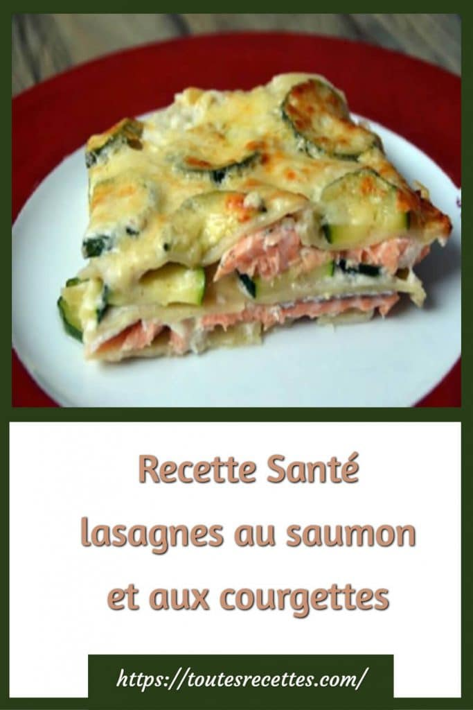 lasagnes au saumon et aux courgettes