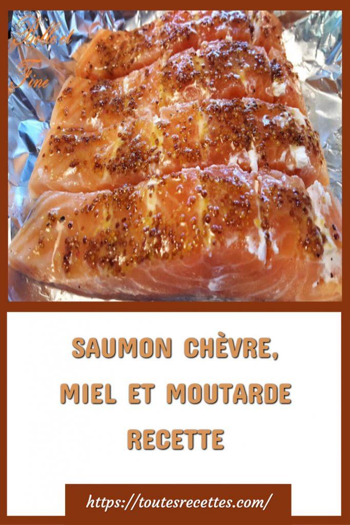 Comment préparer le SAUMON CHÈVRE, MIEL ET MOUTARDE