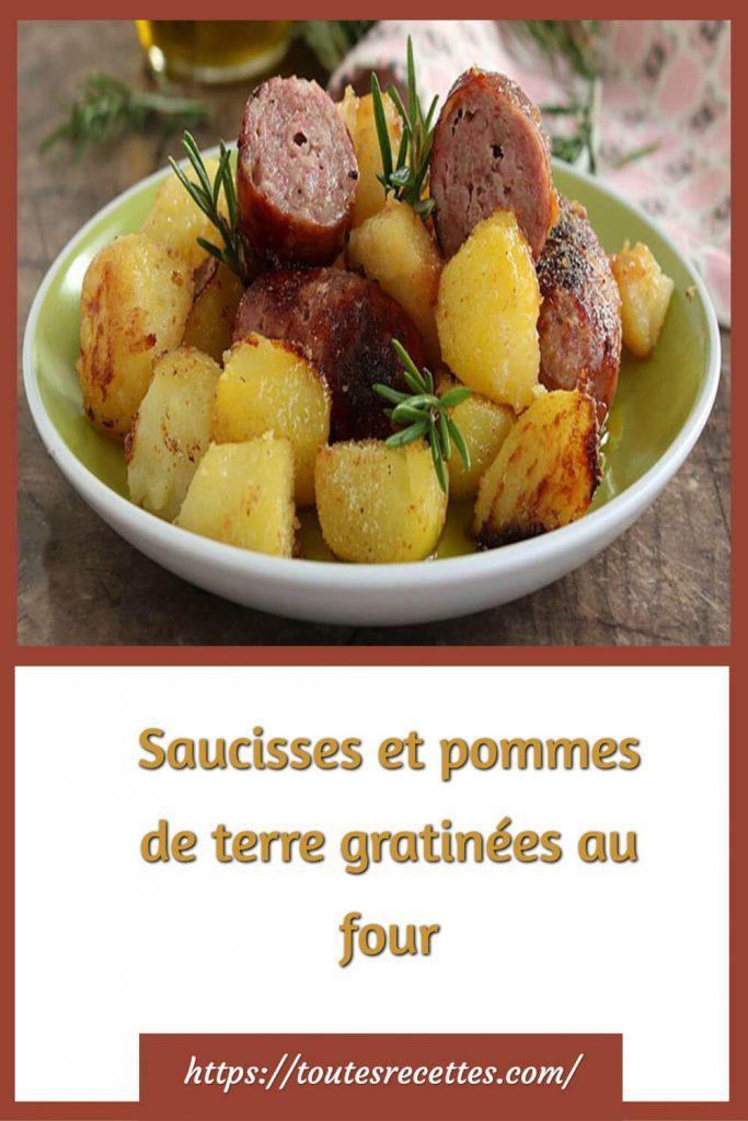 Comment préparer les Saucisses et pommes de terre gratinées au four