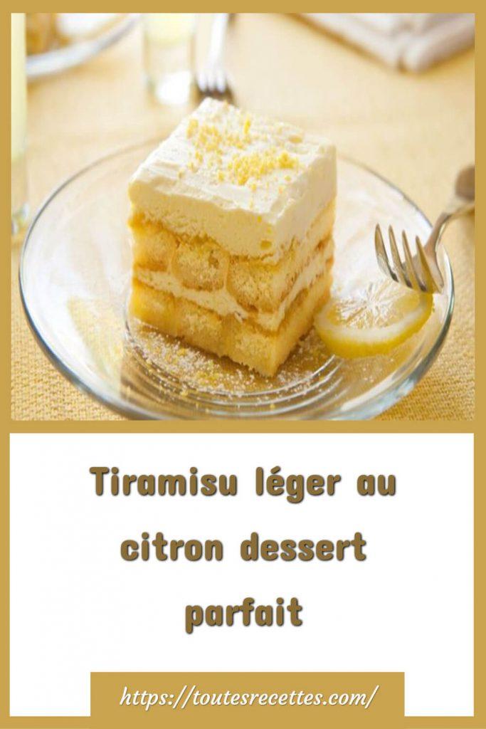 Comment préparer le Tiramisu léger au citron