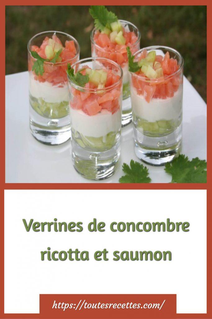 Comment préparer les Verrines de concombre ricotta et saumon