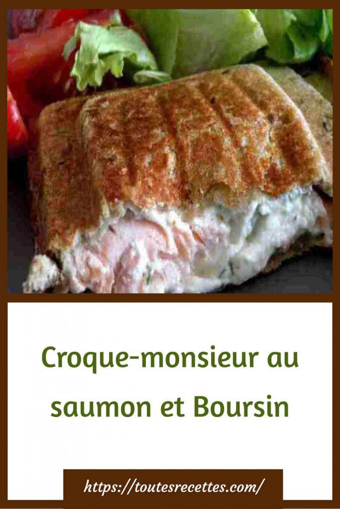 Comment préparer le Croque-monsieur au saumon et Boursin