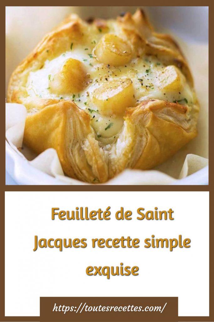 Comment préparer la Feuilleté de Saint Jacques