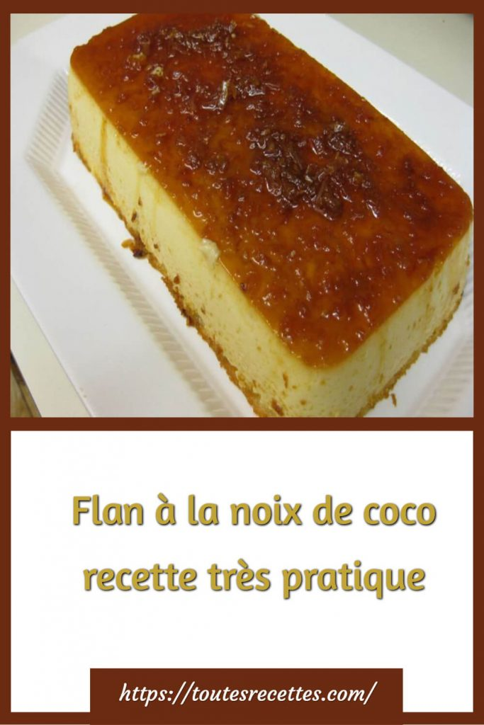 Comment préparer le Flan à la noix de coco
