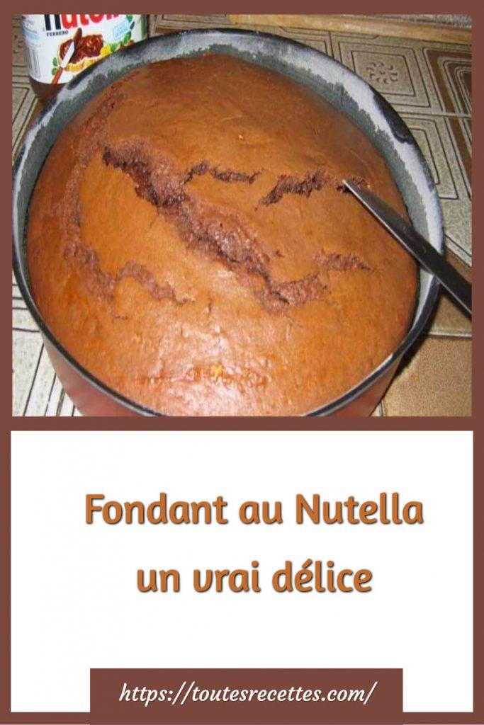 Comment préparer le Fondant au Nutella