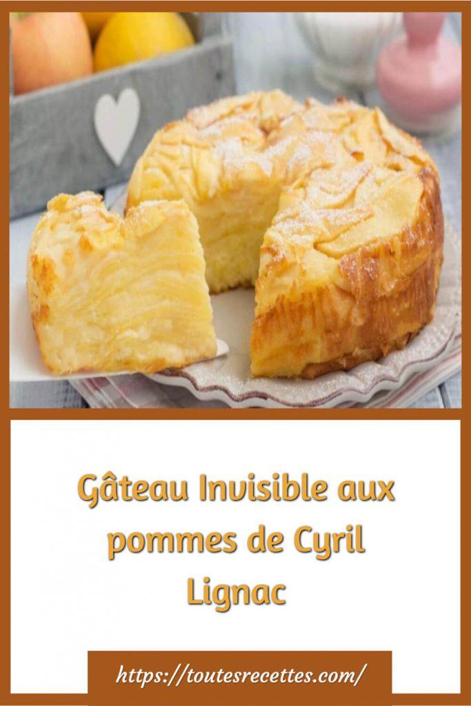 Comment préparer le Gâteau Invisible aux pommes de Cyril Lignac