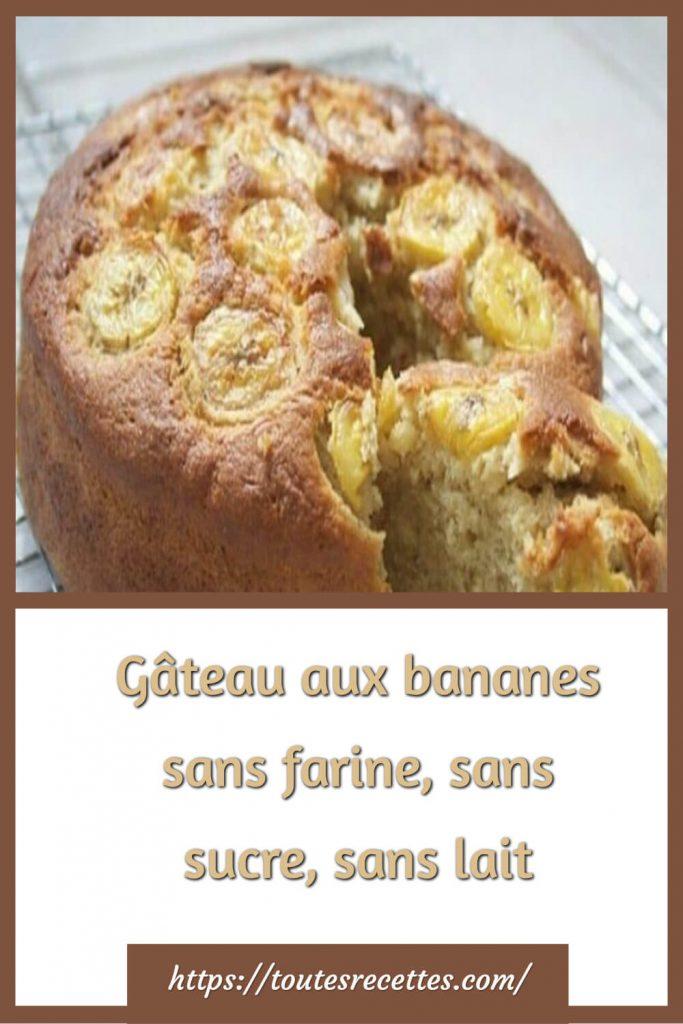 Comment préparer le Gâteau aux bananes sans farine, sans sucre, sans lait