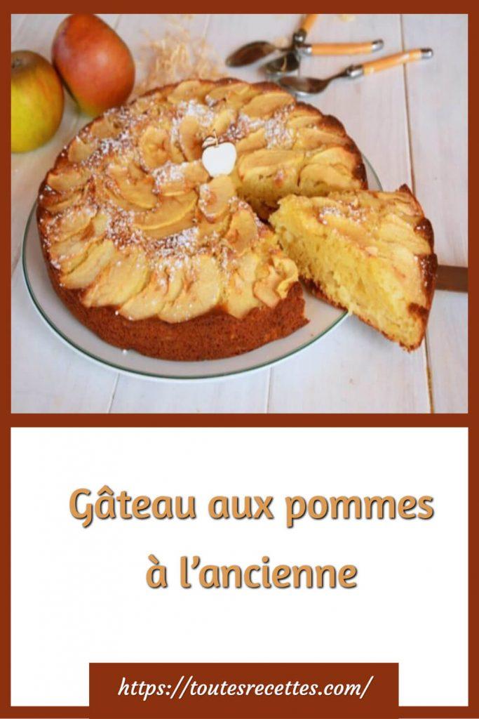 Comment préparer le Gâteau aux pommes à l'ancienne