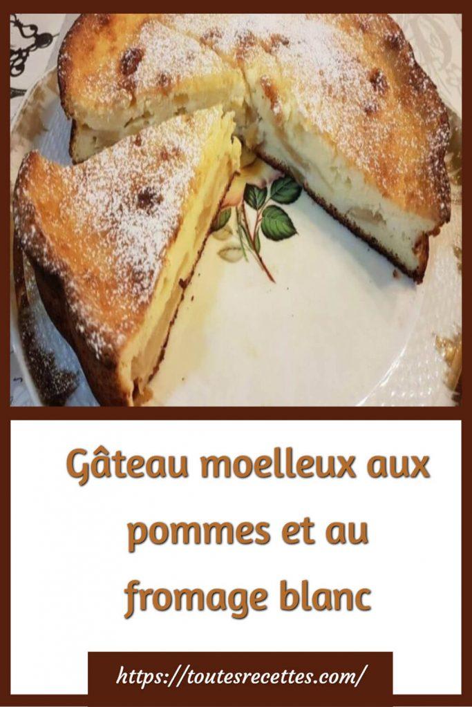 Comment préparer le Gâteau moelleux aux pommes et au fromage blanc