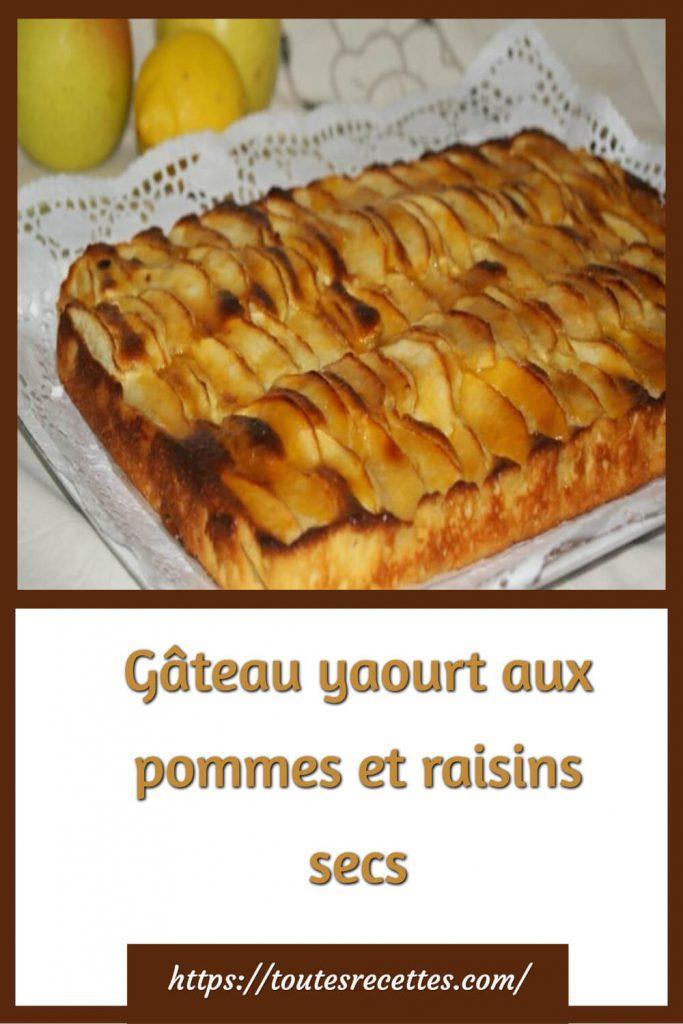 Comment préparer le Gâteau yaourt aux pommes et raisins secs