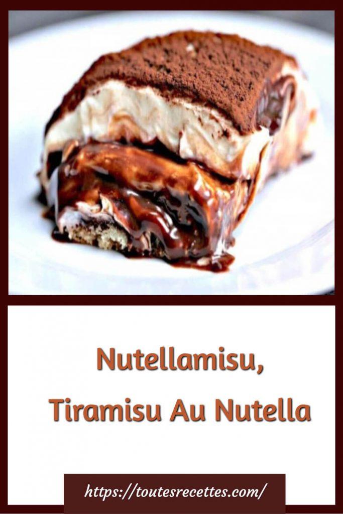 Comment préparer le Nutellamisu, Tiramisu Au Nutella